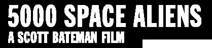 5000 SPACE ALIENS Logo